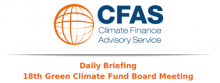 Daily Briefings 18th Green Climate Fund Board Meeting