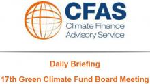 Daily Briefing 17th Green Climate Fund Board Meeting